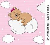 bear on cloud. baby girl... | Shutterstock .eps vector #139614551