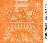 bastille day. july 14. french... | Shutterstock . vector #1396235771