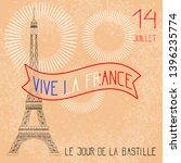 bastille day. july 14. concept... | Shutterstock . vector #1396235774