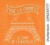 bastille day. july 14. french... | Shutterstock . vector #1396235777