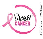 breast cancer. pink ribbon... | Shutterstock .eps vector #1396289621