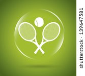 tennis icon bubble over green... | Shutterstock .eps vector #139647581