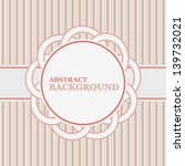 vintage background in a unique... | Shutterstock .eps vector #139732021