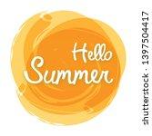 hello summer on yellow... | Shutterstock .eps vector #1397504417