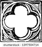 quatrefoil is divided by cusps... | Shutterstock .eps vector #1397504714
