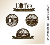 coffee icon with quality seal... | Shutterstock .eps vector #139832524