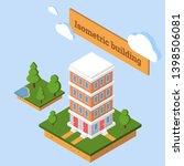 isometric building vector. 3d... | Shutterstock .eps vector #1398506081