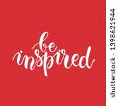 be inspired lettering.... | Shutterstock .eps vector #1398621944