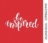 be inspired lettering.... | Shutterstock .eps vector #1398621944
