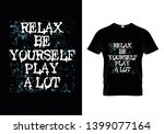 relax be yourself play a lot... | Shutterstock .eps vector #1399077164