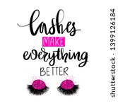 lashes make everyhing better.... | Shutterstock .eps vector #1399126184