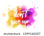don't give up   motivational... | Shutterstock .eps vector #1399160207