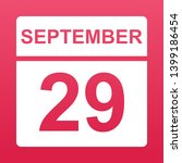 september 29. white calendar on ... | Shutterstock .eps vector #1399186454