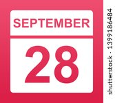 september 28. white calendar on ... | Shutterstock .eps vector #1399186484