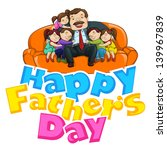 vector illustration of father... | Shutterstock .eps vector #139967839