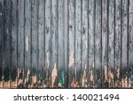 An Old Wooden And Grungy Locked ...