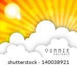 shiny sun and clouds  hot... | Shutterstock .eps vector #140038921