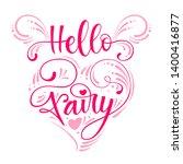hello  fairy quote. hand drawn... | Shutterstock .eps vector #1400416877