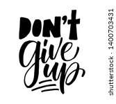 dont give up. hand drawn... | Shutterstock .eps vector #1400703431