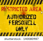 Restricted Area  Prohibition...