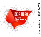 be a hero world blood donor day ... | Shutterstock .eps vector #1401274574