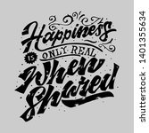 happiness is only real when... | Shutterstock .eps vector #1401355634