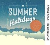 summer holidays poster. vector   Shutterstock .eps vector #140150029