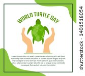 world turtle day campaign...   Shutterstock .eps vector #1401518054