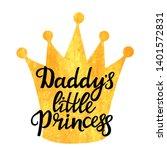 daddy's little princess hand... | Shutterstock .eps vector #1401572831
