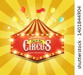 circus banner. carnival banner. ... | Shutterstock . vector #1401844904