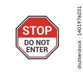 stop do not enter sign. caution ...   Shutterstock .eps vector #1401976031