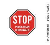 stop pedestrian crosswalk sign. ...   Shutterstock .eps vector #1401976067