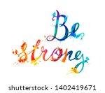 be strong. vector inscription... | Shutterstock .eps vector #1402419671