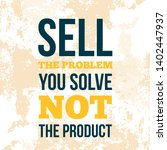 sell the problem  not the... | Shutterstock .eps vector #1402447937