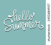hello summer hand drawn... | Shutterstock .eps vector #1402684937