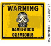 warning  chemical hazard... | Shutterstock .eps vector #1403150477