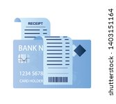 receipt paper and credit card... | Shutterstock .eps vector #1403151164