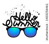 hello summer hand drawn... | Shutterstock .eps vector #1403256461