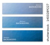 set of three blue banners in... | Shutterstock .eps vector #1403289227