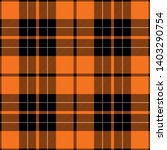 orange and black tartan plaid... | Shutterstock .eps vector #1403290754