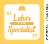 labor relations specialist word ... | Shutterstock .eps vector #1403315831