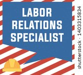 labor relations specialist word ... | Shutterstock .eps vector #1403315834