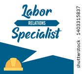 labor relations specialist word ... | Shutterstock .eps vector #1403315837
