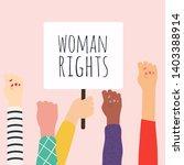 woman right. women resist... | Shutterstock .eps vector #1403388914