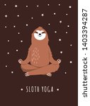 yoga sloth. cute character ... | Shutterstock . vector #1403394287