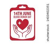poster for 14 june world blood... | Shutterstock .eps vector #1403402351
