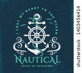 nautical typography emblem with ... | Shutterstock . vector #1403456414