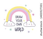 draw your own world. hand draw...   Shutterstock .eps vector #1403527331