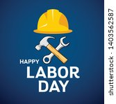 happy labor day architect cap ... | Shutterstock .eps vector #1403562587