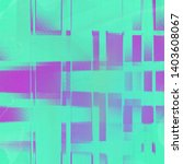 cool abstract texture pattern... | Shutterstock . vector #1403608067